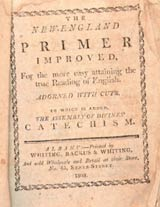 The New England Primer was first in 1690 and was still used in the 1900's